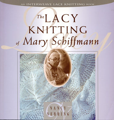 Lacy Knitting of Mary Schiffmann